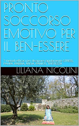 PRONTO SOCCORSO EMOTIVO per il Ben-Essere di Liliana Nicolini